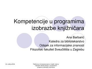 Kompetencije u programima izobrazbe knji nicara