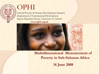 OPHI Oxford Poverty  Human Development Initiative Department of International Development Queen Elizabeth House, Univers