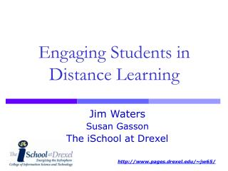 Engaging Students in Distance Learning