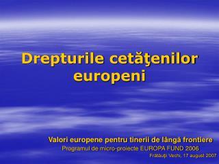 Drepturile cetatenilor europeni