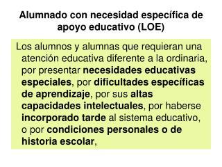 Alumnado con necesidad espec fica de apoyo educativo LOE