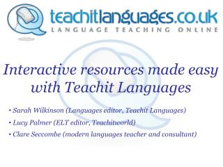 Interactive resources made easy with Teachit Languages