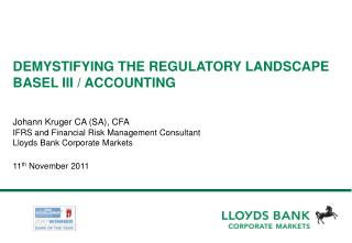 DEMYSTIFYING THE REGULATORY LANDSCAPE  BASEL III