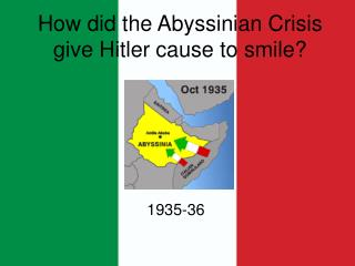How did the Abyssinian Crisis give Hitler cause to smile