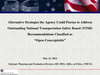 Alternative Strategies the Agency Could Pursue to Address Outstanding National Transportation Safety Board NTSB Recommen