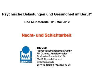 Psychische Belastungen und Gesundheit im Beruf    Bad M nstereifel, 31. Mai 2012