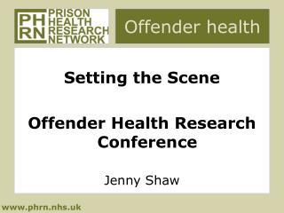 Offender health
