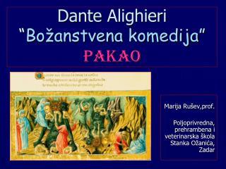 Dante Alighieri  Bo anstvena komedija  Pakao
