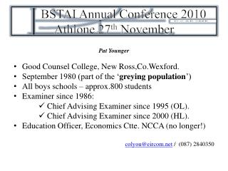 BSTAI Annual Conference 2010 Athlone 27th November