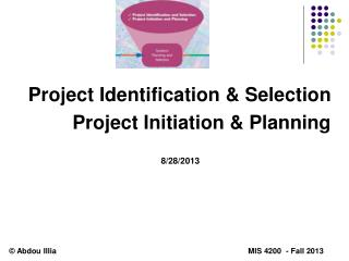 Project Identification  Selection Project Initiation  Planning