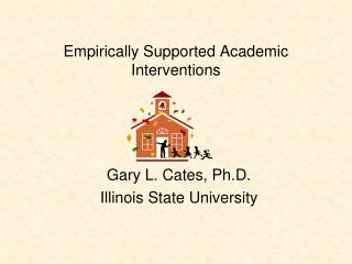 Empirically Supported Academic Interventions