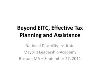 Beyond EITC, Effective Tax Planning and Assistance