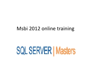 MSBI ONLINE TRAINING and PROJECTS at SQLSERVER MASTERS