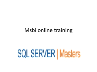 Msbi 2012 online training @SQLSERVER MASTERS