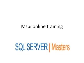 Msbi 2008 online training @SQLSERVER MASTERS