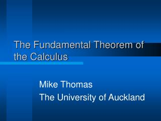 The Fundamental Theorem of the Calculus