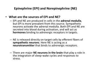Epinephrine EPI and Norepinephrine NE