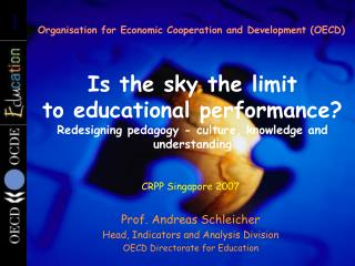 Is the sky the limit  to educational performance Redesigning pedagogy - culture, knowledge and understanding