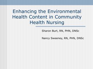 Enhancing the Environmental Health Content in Community Health Nursing