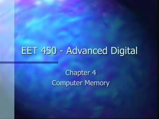 EET 450 - Advanced Digital