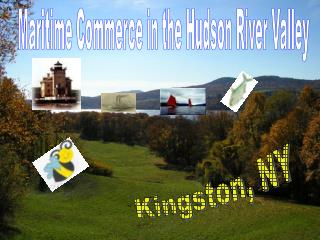 Maritime Commerce in the Hudson River Valley