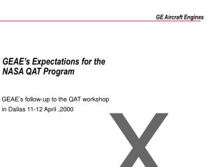 GEAE s Expectations for the  NASA QAT Program