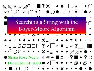 Searching a String with the Boyer-Moore Algorithm