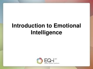 Introduction to Emotional Intelligence