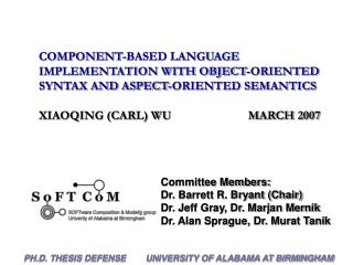 COMPONENT-BASED LANGUAGE IMPLEMENTATION WITH OBJECT-ORIENTED SYNTAX AND ASPECT-ORIENTED SEMANTICS  XIAOQING CARL WU