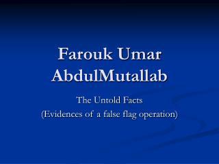 Farouk Umar AbdulMutallab