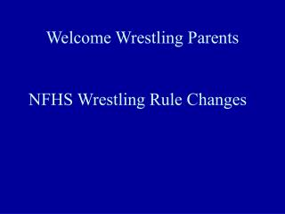 Welcome Wrestling Parents