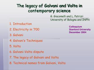 The legacy of Galvani and Volta in contemporary science