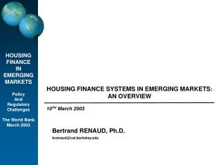 HOUSING FINANCE SYSTEMS IN EMERGING MARKETS:    AN OVERVIEW