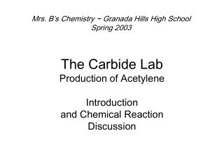 The Carbide Lab Production of Acetylene