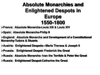 Absolute Monarchies and Enlightened Despots in Europe 1550-1800