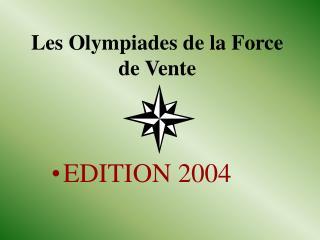 Les Olympiades de la Force de Vente