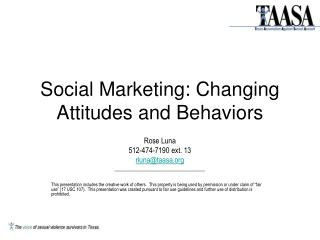 Social Marketing: Changing Attitudes and Behaviors