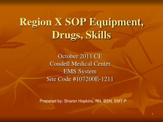 Region X SOP Equipment, Drugs, Skills