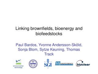 Linking brownfields, bioenergy and biofeedstocks