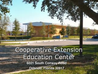 Cooperative Extension Education Center