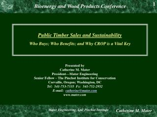 Public Timber Sales and Sustainability  Who Buys; Who Benefits; and Why CROP is a Vital Key