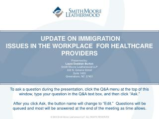 UPDATE ON IMMIGRATION ISSUES IN THE WORKPLACE  FOR HEALTHCARE PROVIDERS