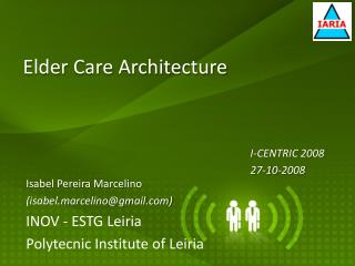 Elder Care Architecture