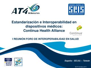 Estandarizaci n e Interoperabilidad en dispositivos m dicos:  Continua Health Alliance