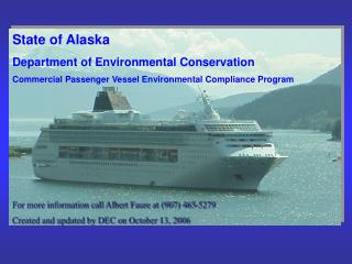 State of Alaska Department of Environmental Conservation Commercial Passenger Vessel Environmental Compliance Program