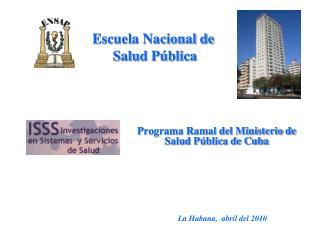 Programa Ramal del Ministerio de Salud P blica de Cuba