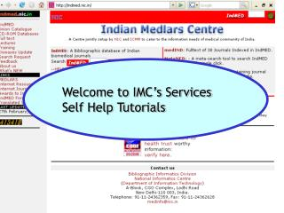 Welcome to IMC s Services Self Help Tutorials