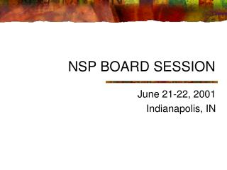 NSP BOARD SESSION