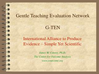 Gentle Teaching Evaluation Network  G-TEN