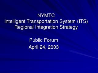 NYMTC  Intelligent Transportation System ITS  Regional Integration Strategy